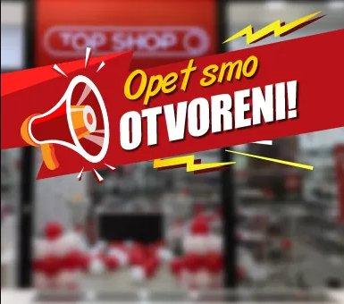 Naše prodavnice su otvorene!
